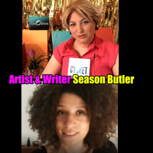 Oriana Fox interviews Artist & Writer Season Butler on The O Show live edition on Instagram @mimosahouselondon