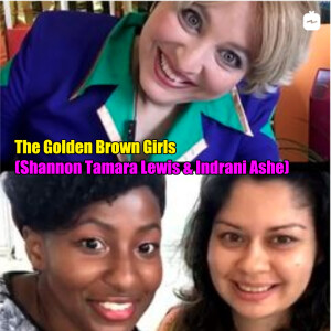 Oriana Fox interviews The Golden Brown Girls, Indrani Ashe and Shannon Tamara Lewis on The O Show live edition on Instagram @mimosahouselondon