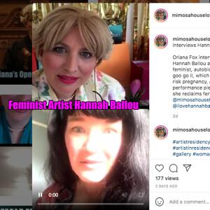 Oriana Fox interviews Hannah Ballou, Performance Artist, Writer and Mother, on The O Show live edition @mimosahouselondon