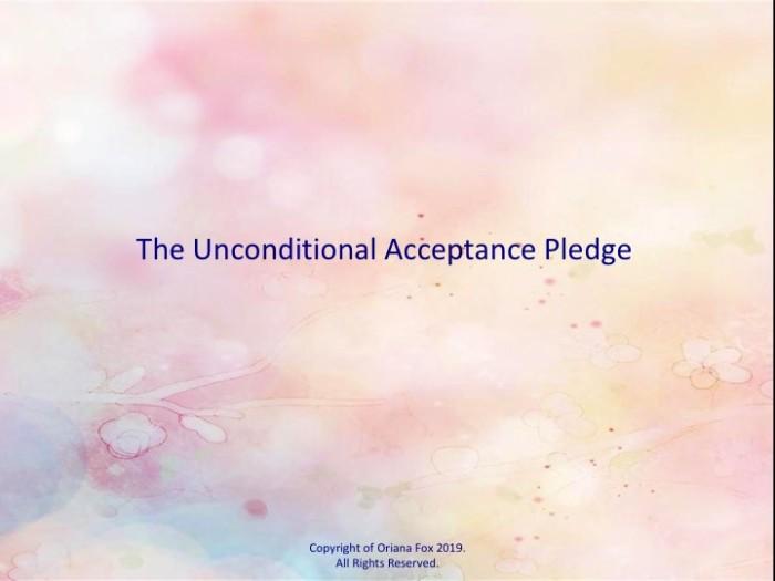 The Unconditional Acceptance Pledge